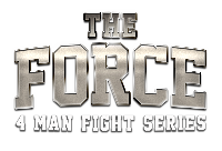 The FORCE 4 Man Fight Series Logo